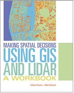 Make Decisions Using Lidar Data and Geographic Information Systems. Credit:Esri