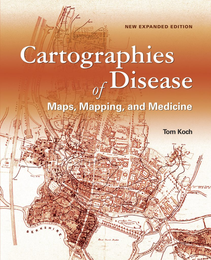 Cartographies of Disease: Maps, Mapping, and Medicine examines 300 years of medical mapping and how maps help us understand today's diseases and tomorrow's epidemics. Credit: Esri