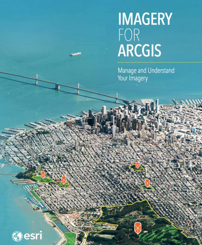 Imagery for ArcGIS Credit: Esri
