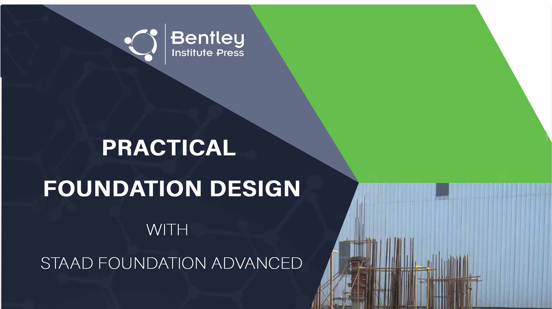 Bentley Institute Press Announces Availability of Practical