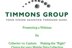 "Webinar: Collector vs. Custom:  Making the ""Right"" Choice for your Mobile Data Collection"