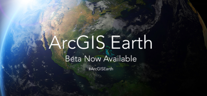 ArcGIS Earth Beta Now Available