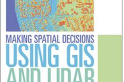 Learn to Make Decisions Using Lidar Data and Geographic Information Systems