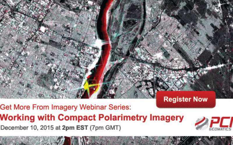 PCI Geomatica Webinar Series: Working with Compact Polarimetry Imagery