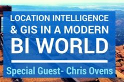 Webinar: Location Intelligence and GIS in a Modern BI World