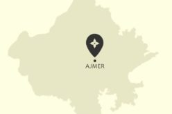 Explore Places of Tourist Interest – Ajmer City