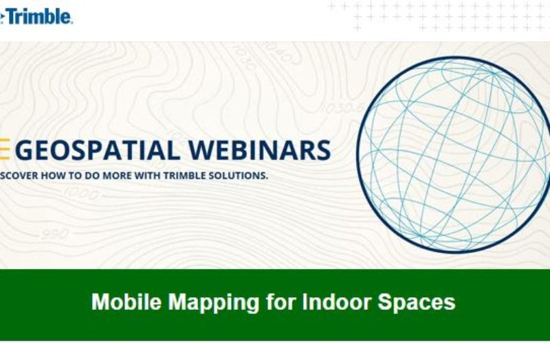 """Trimble Geospatial Webinar """"Mobile Mapping for Indoor Spaces"""" Featuring TIMMS"""