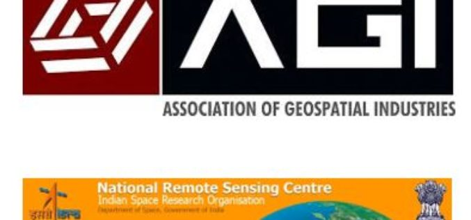 AGI & NRSC Sign MoU for Promoting National Development Through the Adoption of Geospatial Technologies