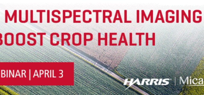 Webinar: Use Multispectral Imaging to Boost Crop Health