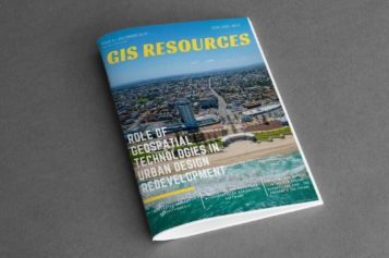 GIS Resources Magazine (Issue 4 | December 2019): Role of Geospatial Technologies in Urban Design Redevelopment