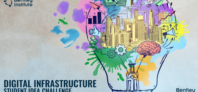 "Bentley Institute announces ""Digital Infrastructure Student Idea Challenge 2020"""